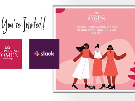 Empowering Women in Industry Launches Slack Community