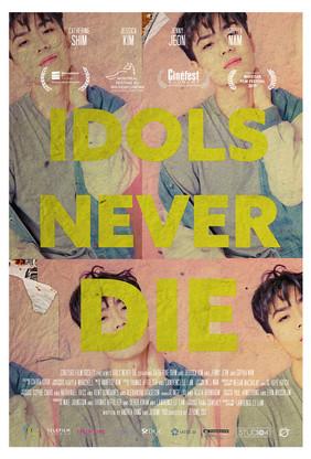 Idols Never Die Poster