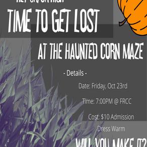 Haunted Corn Maze Grades 7-12
