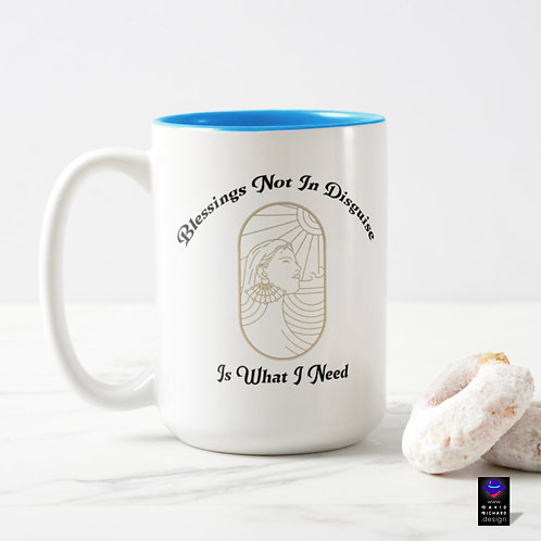 blessings in disguise funny Coffee Mug