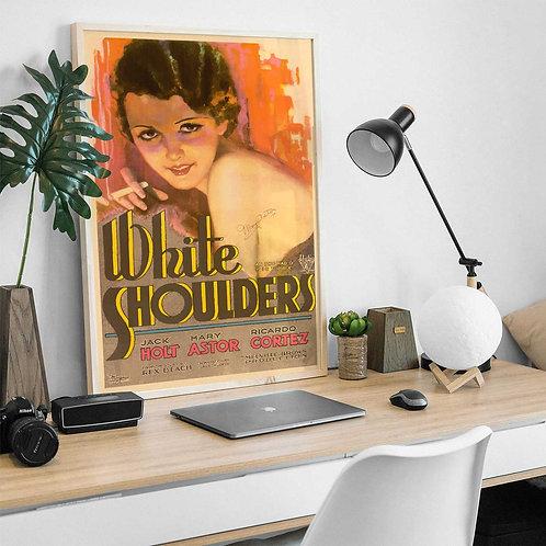 framed vintage 1931 White Shoulders Movie poster by David Richard designs.