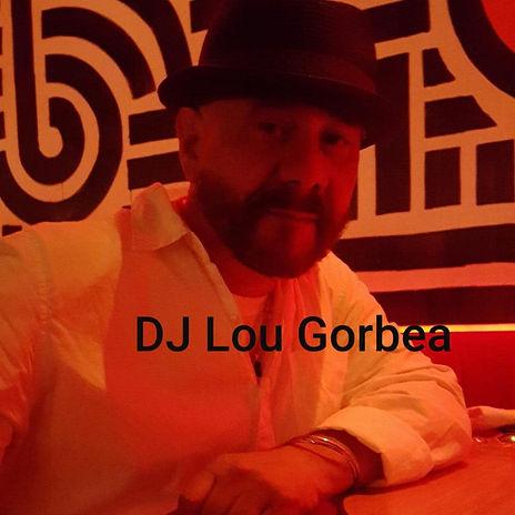 DJ Lou Gorbea .jpg