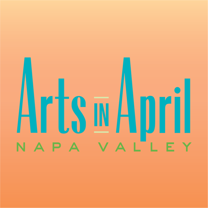 Napa Valley Arts in April is Here!