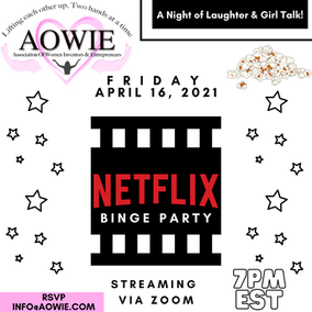 AOWIE Member Event - Friday 4/16, 7 PM EST