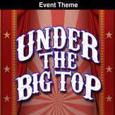 Under the Big Top.jpg