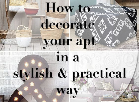 How to Decorate your Apartment in a Stylish and Practical Way