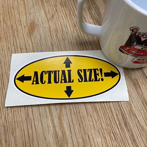 Actual Size Sticker