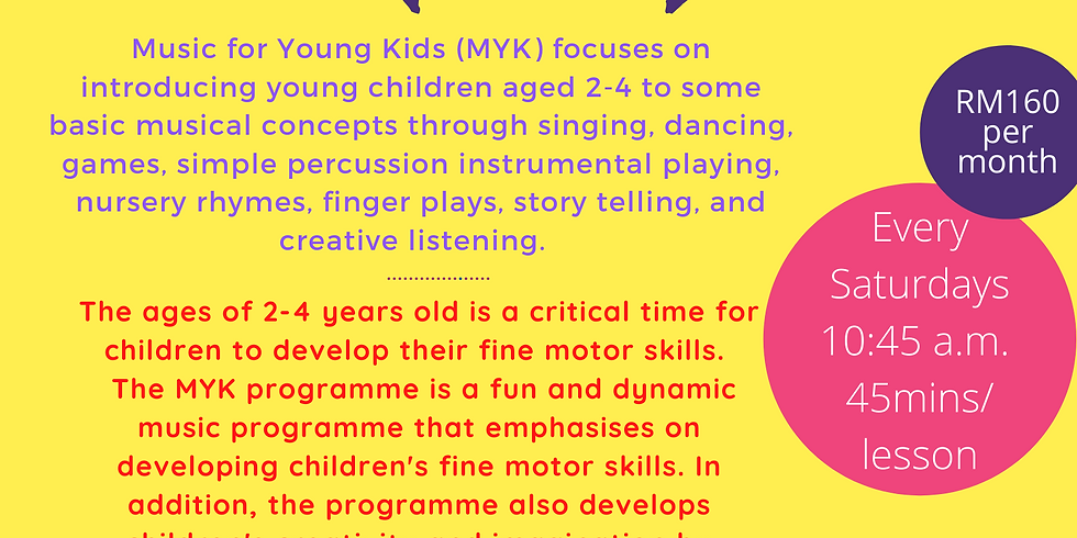 Music for Young Kids (MYK) , 2-4 years old - Trial