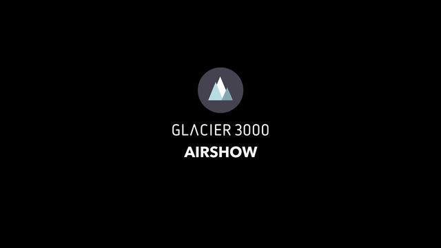 Glacier 3000 Airshow