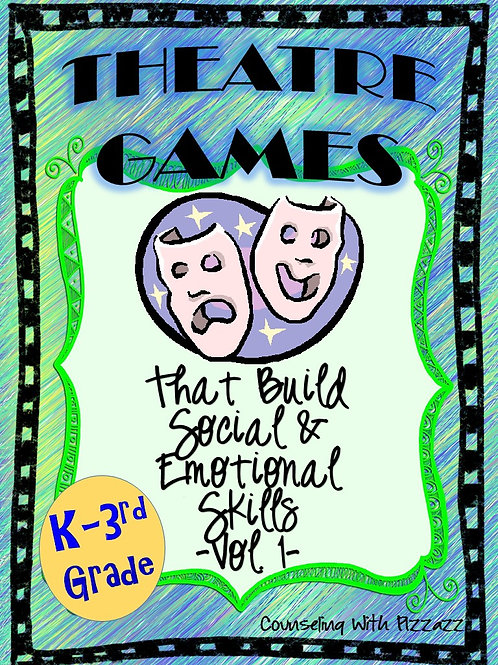 Theater Games that Build Social & Emotional Skills K-3rd