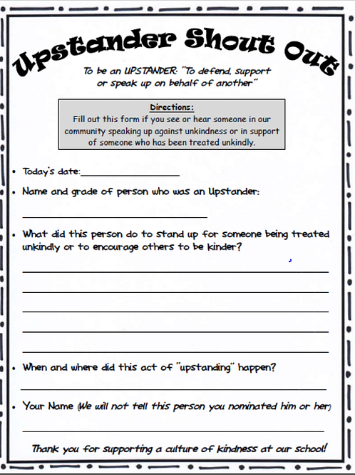 Upstander Shout-Out Form - A Positive Bullying Intervention