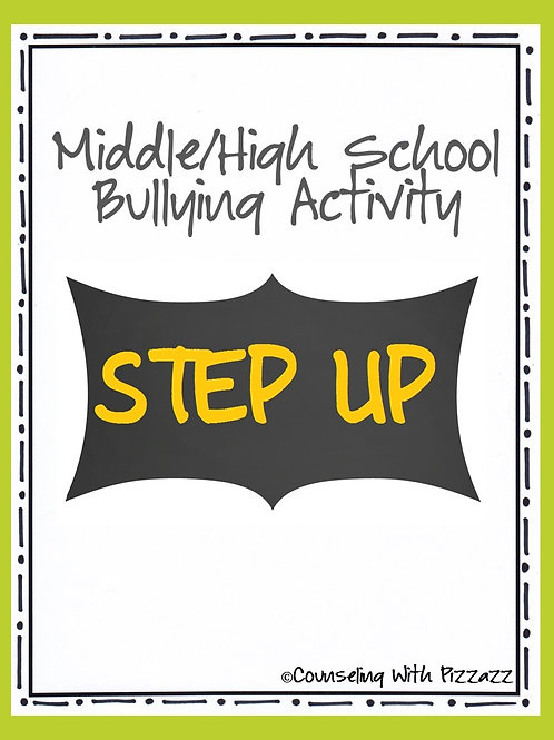 Step Up: Middle & High School Bullying Activity