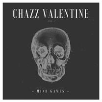 CHAZZ VALENTINE - Mind Games