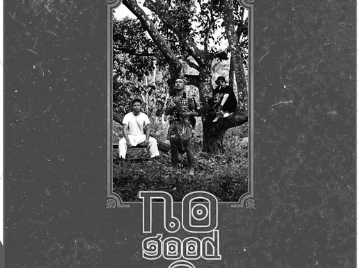 No Good - 'Demo Kawe'