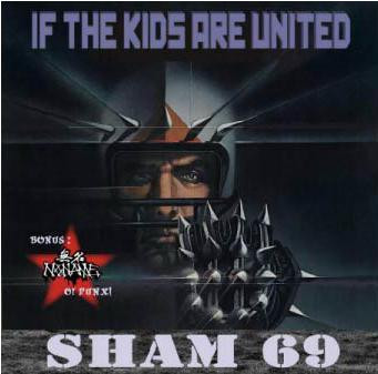SHAM 69(TimV) - If The Kids Are United