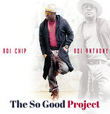 Roi Anthony - The So Good Project.jpeg