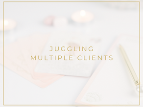 Juggling Multiple Clients