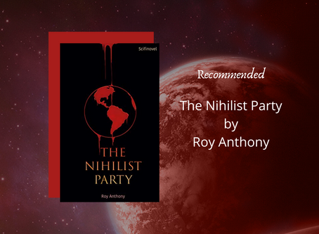 Review: The Nihilist Party by Roy Anthony