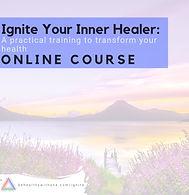 Ignite Your Inner Healer Course (1).jpg