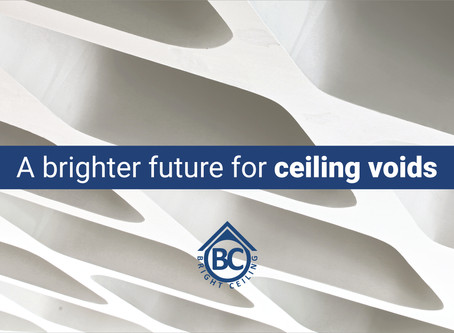 Bright Ceiling announces a new service: A brighter future for ceiling voids.