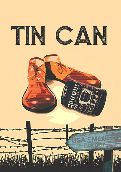 Tin Can Poster Plain.jpg