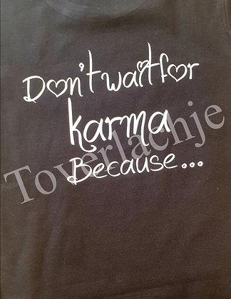 T-shirt 'Karma'