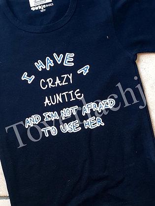 T-shirt 'crazy auntie'