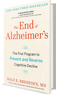 End of Alzheimers Dale Bredesen