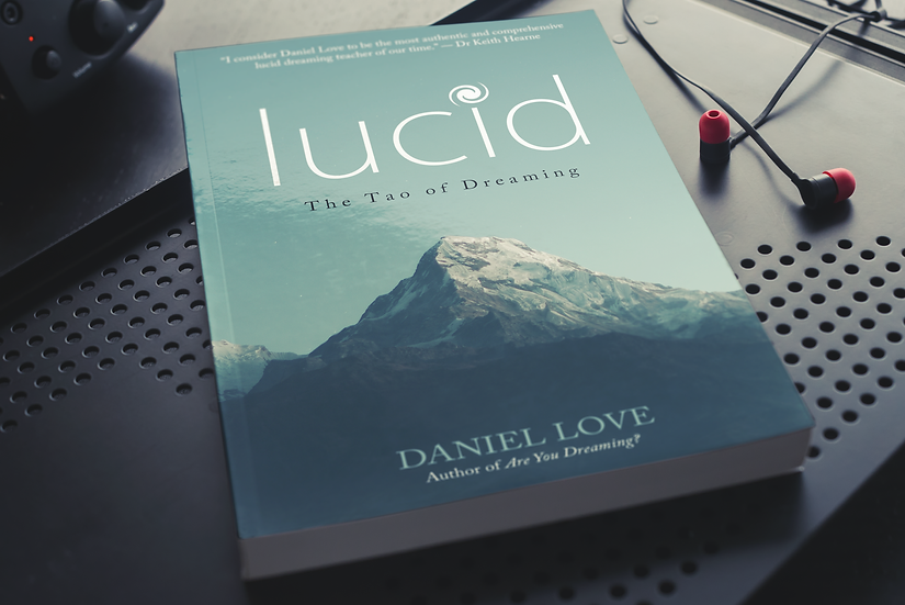Lucid: The Tao of Dreaming (Ebook)