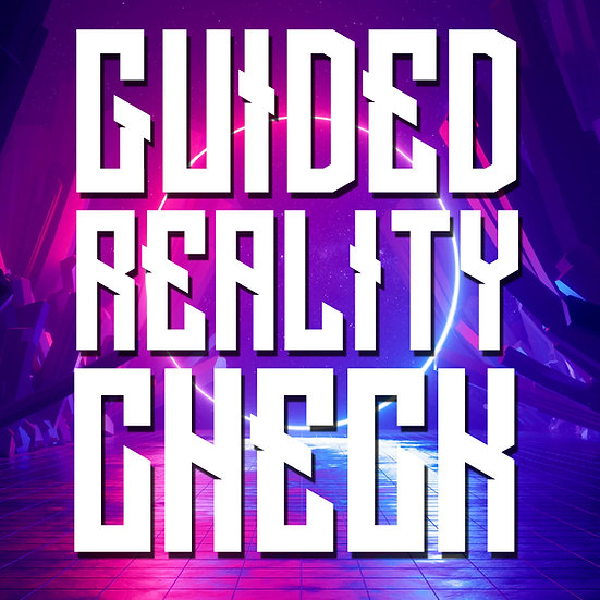Portable Guided Reality Check