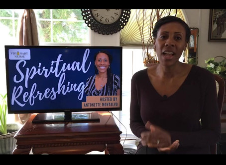 Visionary Nurse Spiritual Refreshing: Day 1 — April 1, 2020