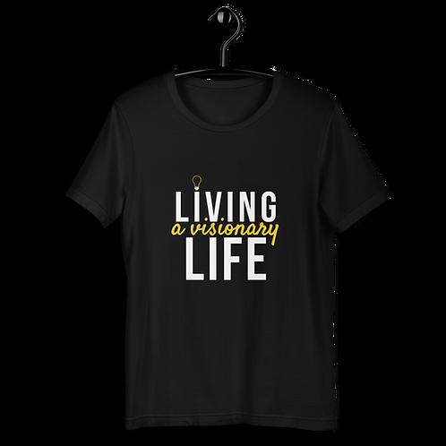 Living a Visionary Life Short-Sleeve Unisex Dark T-Shirt