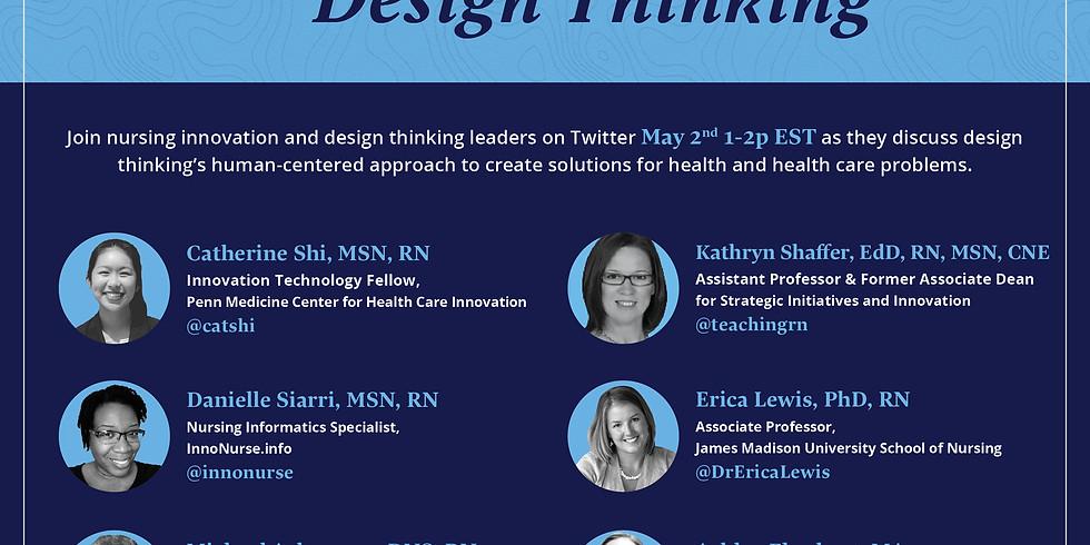 Penn Nursing Twitter Chat: Design Thinking