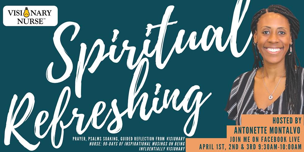 Visionary Nurse: Spiritual Refreshing Session
