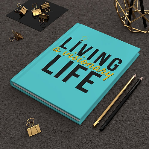 Visionary Nurse™ Living a Visionary Life: Hardcover Journal Matte