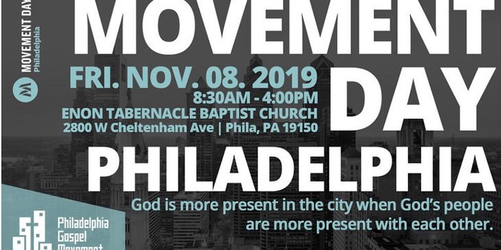 Movement Day: Philadelphia
