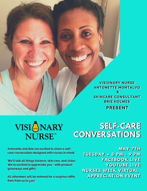Self Care Conversations Nurse Week 2019 w/ Brie Holmes