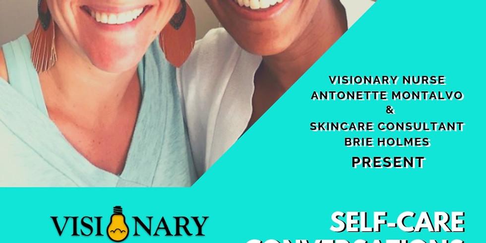 Visionary Nurse's Virtual Appreciation Event: Nurses Guide to Self Care (1)