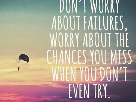 Don't worry about failure...