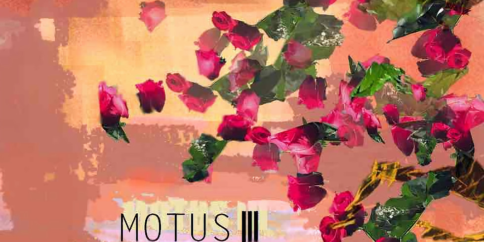 MOTUS III: The Euphony of Spring