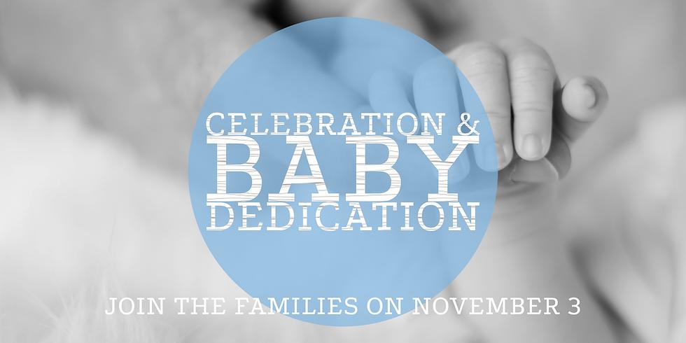 Baby Dedication and Celebration