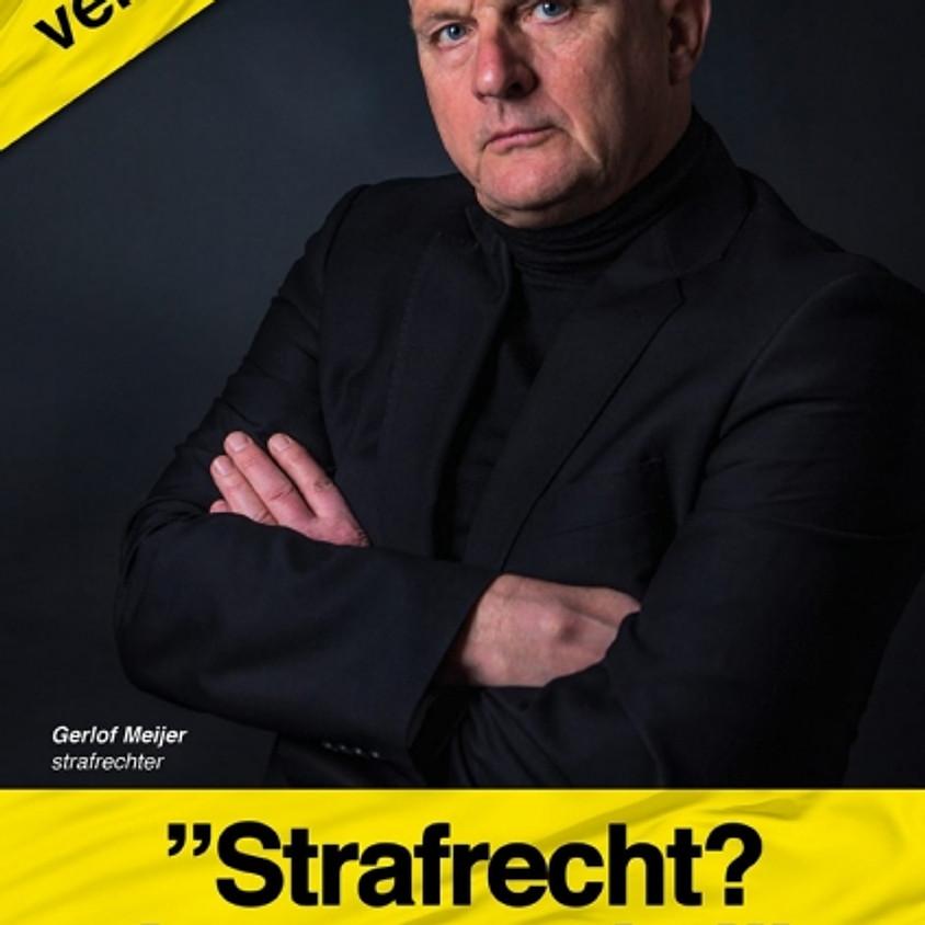 """Theatercollege Masterclass """"Strafrecht? Levensecht! 3.0"""""""