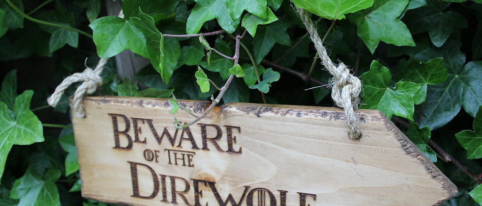Beware of the Direwolf Sign