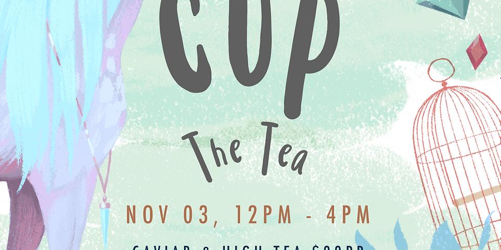 CUP THE TEA