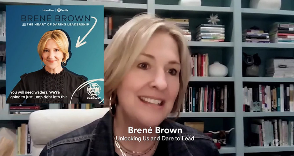 Spotify podcasts - Brene Brown