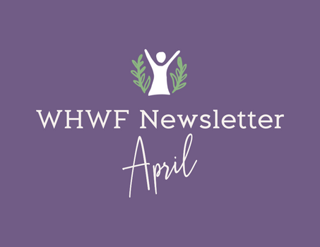 WHWF April Newsletter