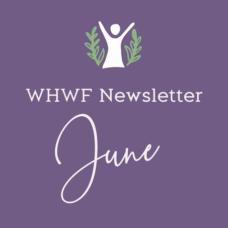 WHWF June Newsletter