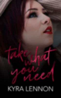 KyraLennon - Take What You Need - eBook.