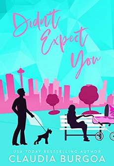 Didn't Expect You by Claudia Burgoa – Enter to Win a $100 Amazon Gift Card!