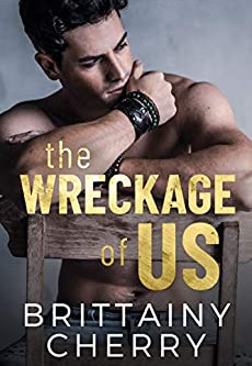 The Wreckage of Us by Brittainy Cherry – Enter to Win a $100 Amazon Gift Card!